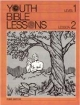 Youth Bible Lesson - Level 1 - Lesson 2 - Youth Bible Lesson - Adam and Eve