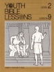 Youth Bible Lesson - Level 2 - Lesson 9 - Youth Bible Lesson - Joseph's Adventures in Egypt