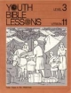 Youth Bible Lesson - Level 3 - Lesson 11 - Youth Bible Lesson - Forty Years in the Wilderness