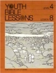 Youth Bible Lesson - Level 4 - Lesson 8 - Youth Bible Lesson - Israel Enters the Land of Canaan