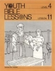 Youth Bible Lesson - Level 4 - Lesson 11 - Youth Bible Lesson - Samuel the Prophet