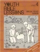 Youth Bible Lesson - Level 4 - Special Feast Lesson - Youth Bible Lesson - The Spring Feasts - Spring Festival Edition