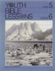 Youth Bible Lesson - Level 5 - Lesson 6 - Youth Bible Lesson - Israel in the Wilderness