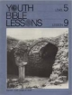 Youth Bible Lesson - Level 5 - Lesson 9 - Youth Bible Lesson - Samuel - Last Judge of Israel