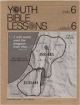 Youth Bible Lesson - Level 6 - Lesson 6 - Youth Bible Lesson - Israel Becomes Two Nations