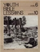 Youth Bible Lesson - Level 6 - Lesson 10 - Youth Bible Lesson - The Captivity of Israel