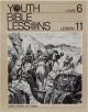 Youth Bible Lesson - Level 6 - Lesson 11 - Youth Bible Lesson - Judah's Decline as a Nation