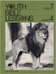 Youth Bible Lesson - Level 7 - Lesson 4 - Youth Bible Lesson - The Kings of Judah