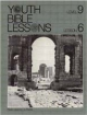 Youth Bible Lesson - Level 9 - Lesson 6 - Youth Bible Lesson - Paul's Journey to Rome