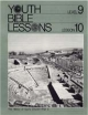 Youth Bible Lesson - Level 9 - Lesson 10 - Youth Bible Lesson - The History of God's Church - Part 2