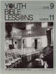 Youth Bible Lesson - Level 9 - Lesson 11 - Youth Bible Lesson - The History of God's Church - Part 3