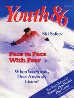 And Saundra Screamed Past... Youth Magazine January 1986 Volume: Vol. VI No. 1