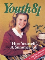 Show Your Parents You Care! Youth Magazine April 1981 Volume: Vol. I No. 4