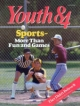 Youth Magazine September 1984 Volume: Vol. IV No. 8