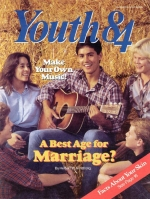 What Is the Best Age for Marriage? Youth Magazine October-November 1984 Volume: Vol. IV No. 9