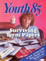 You Don't Have to Stay Up All Night! Youth Magazine October-November 1985 Volume: Vol. V No. 9